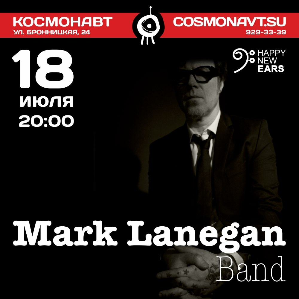 Mark Lanegan - 18 July - Cosmonauvt club
